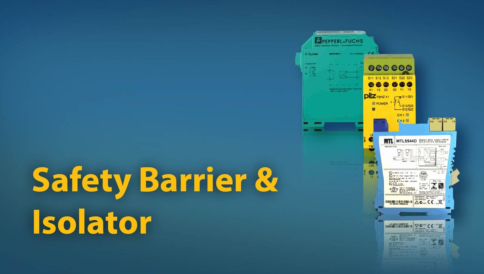 Safety Barrier & Isolator